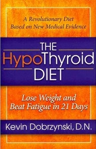The Complete HypoThyroid Diet